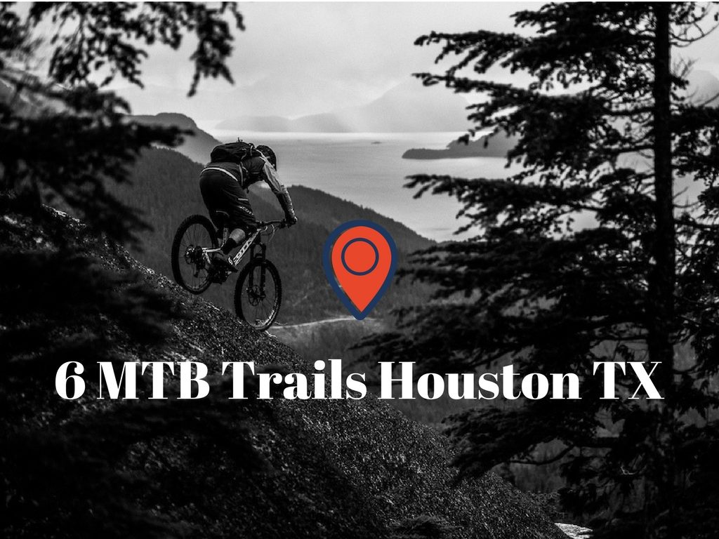 Best MTB trails Houston